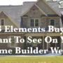 Elements of a Custom Home Builder Website